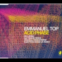 Emmanuel Top - Acid Phase '2002