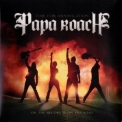 Papa Roach - Time For Annihilation - On The Record & On The Road (Deluxe Edition) '2010