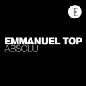 Emmanuel Top - Absolu '2012