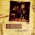 3 Doors Down - Acoustic [best Buy Exclusive] '2005