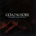 Goatwhore - The Eclipse Of Ages Into Black '2000