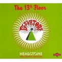 13th Floor Elevators - Headstone - The Contact Sessions '1968