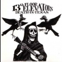 13th Floor Elevators - Death In Texas '2009