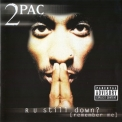 2 Pac - R U Still Down [remember Me] '1997