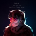 M83  - Midnight City (Eric Prydz Private Remix) '2012