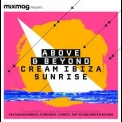 Above & Beyond - Cream Ibiza Sunrise '2011