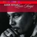 Aaron Neville - Love Songs '1999