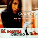 Aaliyah - Are You That Somebody? '1998