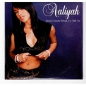 Aaliyah - Don't Know What To Tell Ya '2002