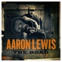 Aaron Lewis - The Road '2012