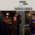 Patricia Barber - Monday Night Live at the Green Mill, Volume II '2011