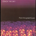 Crack The Sky - From The Greenhouse '1988