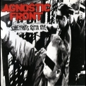 Agnostic Front - Something's Gotta Give '1998