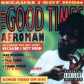 Afroman - The Good Times '2001