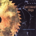 Old Blind Dogs - Close To The Bone '1993