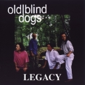 Old Blind Dogs - Legacy '1995