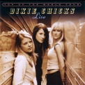Dixie Chicks, The - Top Of The World Tour - Live '2003