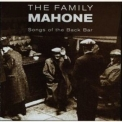 Family Mahone, The - Songs Of The Back Bar '1999