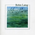 Robin Laing - Ebb And Flow '2005