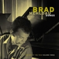 Brad Mehldau Trio - Songs: The Art Of The Trio, Vol. 3 '1998