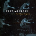 Brad Mehldau - The Art Of The Trio, Vol 2: Live At The Village Vanguard '1998