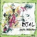 Djal - Nuits Blanches '2000