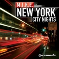 M.i.k.e. - New York City Nights (2CD) '2010