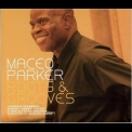 Maceo Parker - Roots & Grooves (2CD) '2008