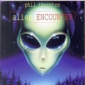 Phil Thornton - Alien Encounter '1996
