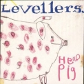 Levellers, The - Hello Pig '2000