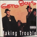 Geto Boys - Making Trouble '1988