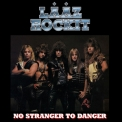 Laaz Rockit - No Stranger To Danger '1985