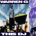 Warren G - This Dj '1994
