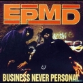 Epmd - Business Never Personal '1992