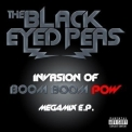 Black Eyed Peas, The - Invasion Of Boom Boom Pow Megamix '2009