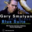 Gary Smulyan - Blue Suite '2000