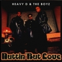 Heavy D & The Boyz - Nuttin' But Love '1994