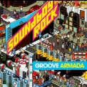 Groove Armada - Soundboy Rock '2007