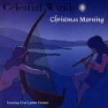Celestial Winds - Christmas Morning '1994