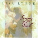 Lisa Lynne - Seasons Of The Soul '1999