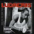Ludacris - Back For The First Time '2000