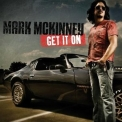 Mark Mckinney - Get It On '2008