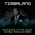 Timbaland - Morning After Dark '2009