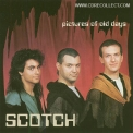 Scotch - Pictures of old days '1987