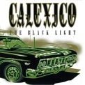 Calexico - The Black Light '1998