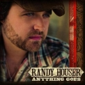 Randy Houser - Anything Goes '2008