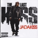 Jadakiss - The Last Kiss '2009
