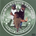 Poor Righteous Teachers - The New World Order '1996