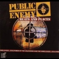Public Enemy - Beats And Places '2006