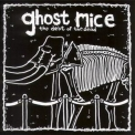 Ghost Mice - The Debt Of The Dead '2004
